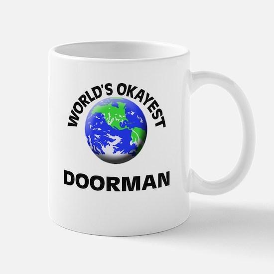 World's Okayest Doorman Mugs
