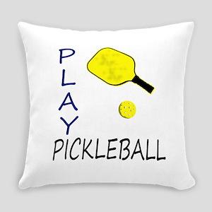 Play pickleball Everyday Pillow