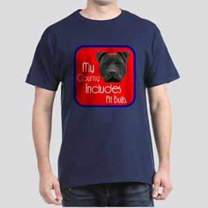 My Country Includes Pit Bulls Dark T-Shirt