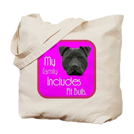 My Family Includes Pit Bulls Tote Bag