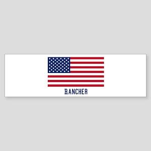 Ameircan Rancher Bumper Sticker