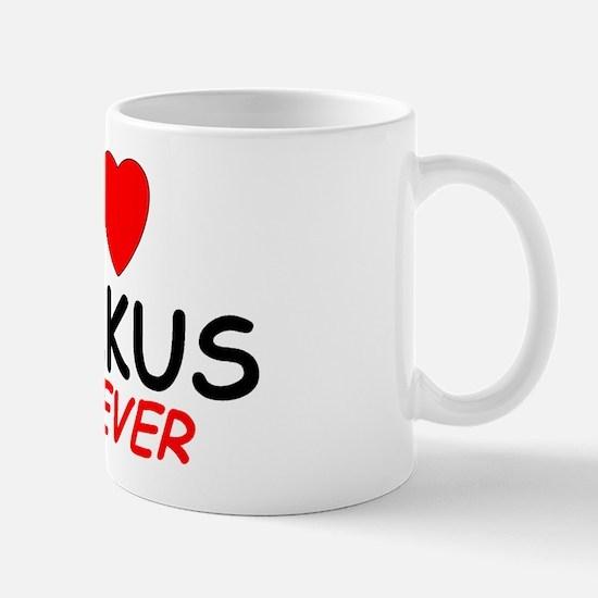 I Love Markus Forever - Mug