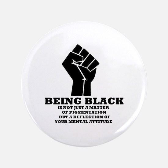 """Being Black 3.5"""" Button"""
