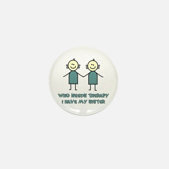 Sisters Fun Mini Button