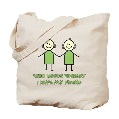Therapy For Friends Tote Bag