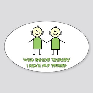Therapy For Friends Oval Sticker