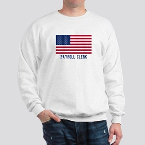 Ameircan Payroll Clerk Sweatshirt