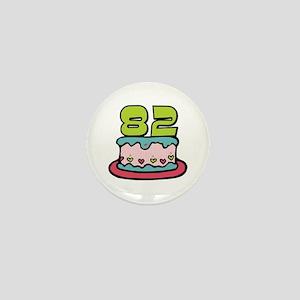 82nd Birthday Cake Mini Button