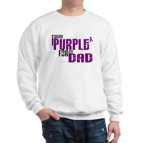 I Wear Purple For My Dad 6 (PC) Sweatshirt
