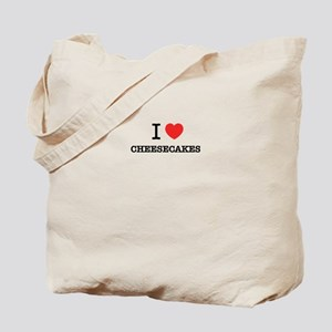 I Love CHEESECAKES Tote Bag