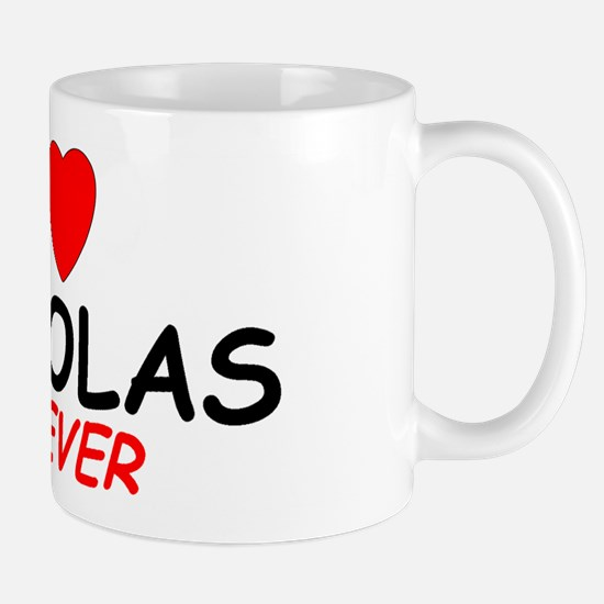 I Love Nickolas Forever - Mug