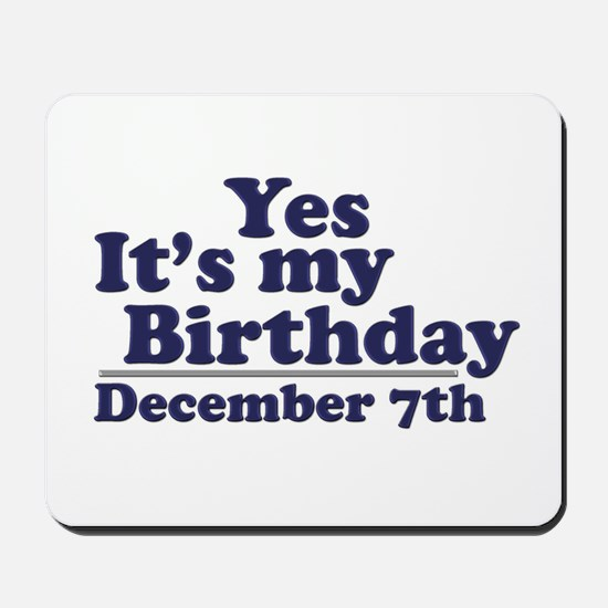 December 7th Birthday Mousepad
