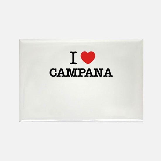 I Love CAMPANA Magnets