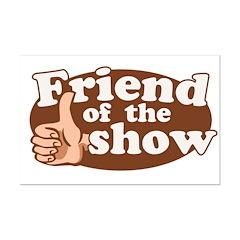 Friend of the Show Mini Poster Print