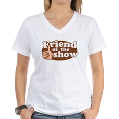 Friend of the Show Women's V-Neck T-Shirt