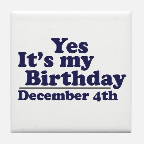 December 4th Birthday Tile Coaster