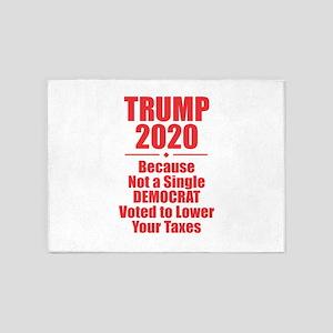 Trump 2020 - Taxes 5'x7'Area Rug