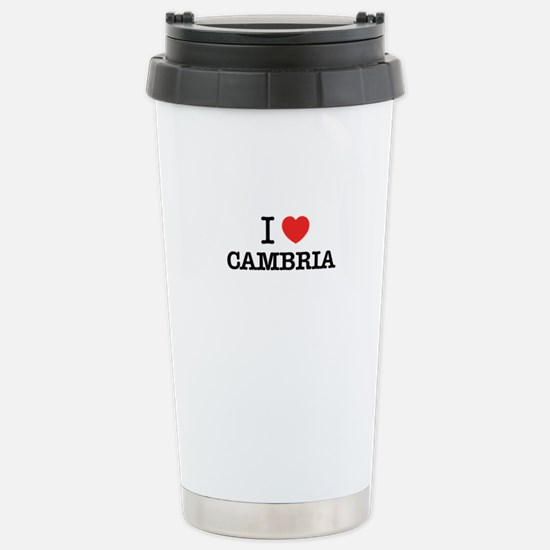 I Love CAMBRIA Stainless Steel Travel Mug