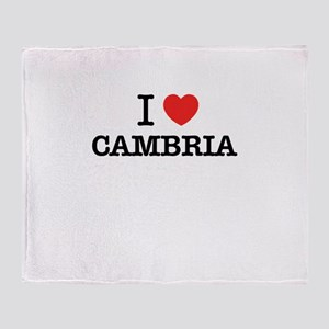 I Love CAMBRIA Throw Blanket