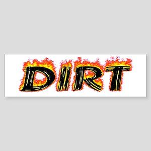 Flaming Dirt Bumper Sticker