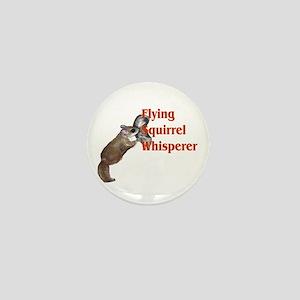 Flying Squirrel Whisperer Mini Button