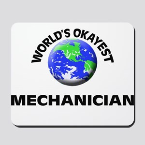 World's Okayest Mechanician Mousepad