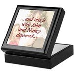 Why John & Nancy Divorced Keepsake Box
