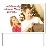 Why John & Nancy Divorced Yard Sign