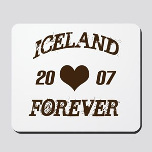 Iceland Forever Mousepad