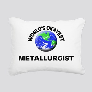 World's Okayest Metallur Rectangular Canvas Pillow