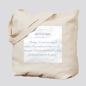 You're An Angel Tote Bag