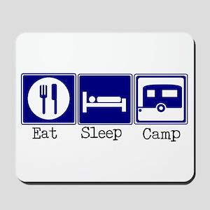 Eat, Sleep, Camp (Travel Trai Mousepad