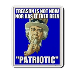 Treason Is Not Patriotic Mousepad
