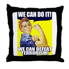 We Can Defeat Terrorism Throw Pillow