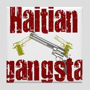 Haitian gangsta Tile Coaster