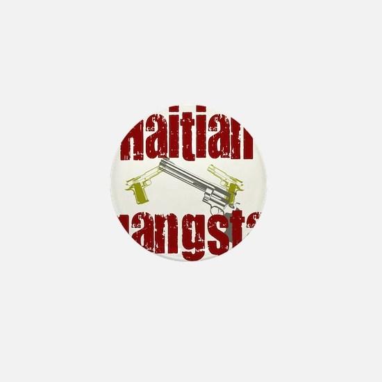 Haitian gangsta Mini Button