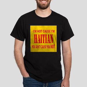 Hot Haitian Dark T-Shirt