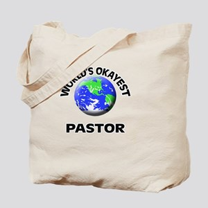 World's Okayest Pastor Tote Bag