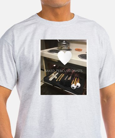 Baked Percussionists T-Shirt