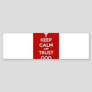 Keep Calm and Trust God Bumper Sticker
