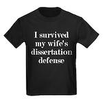 I Survived My Wife's Dissertatio Kids Dark T-Shirt
