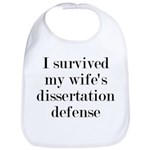 I Survived My Wife's Dissertation Bib