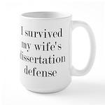 I Survived My Wife's Dissertation Large Mug