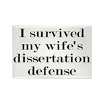 I Survived My Wife's Dissertation Rectangle Magnet