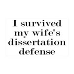 I Survived My Wife's Dissertation 35x21 Wall Decal