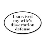 I Survived My Wife's Dissert 20x12 Oval Wall Decal