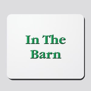 In The Barn Euchre Mousepad