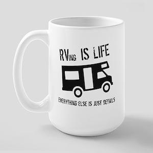 RVing is Life Large Mug