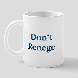 Don't Renege Euchre Mug