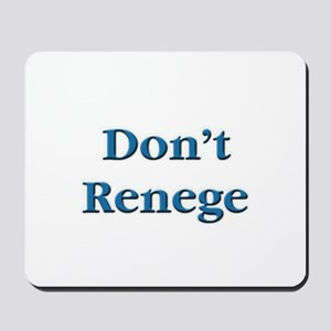 Don't Renege Euchre Mousepad
